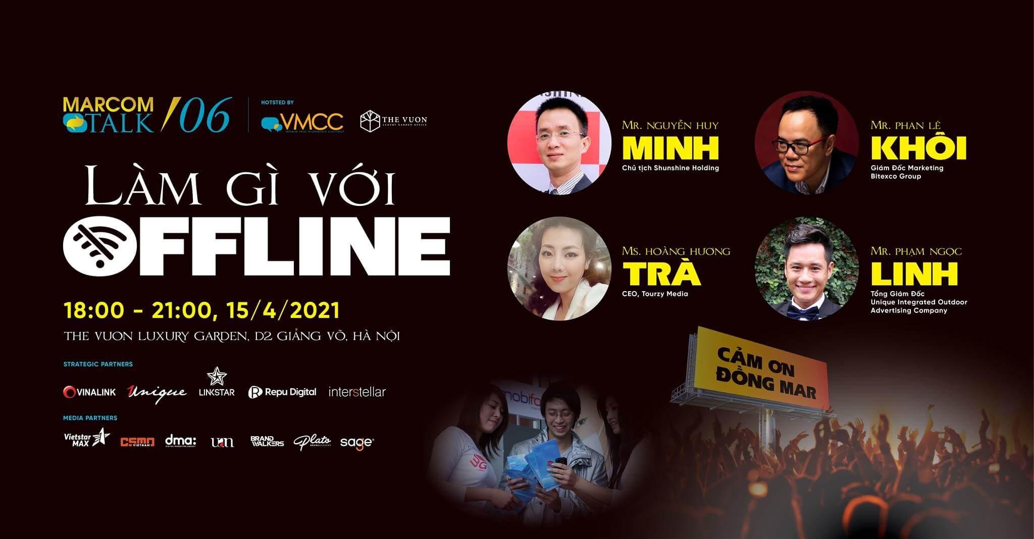 Sự kiện VMCC Marcom Talk #06: Làm gì với offline?