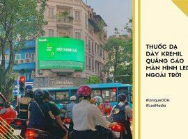 Thuốc dạ dày Kremil quảng cáo màn hình Led ngoài trời tại ngã tư Bà Triệu - Trần Nhân Tông, Hà Nội